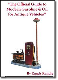 The Official Guide To Modern Gasoline and Oil for Antique Vehicles